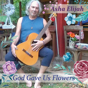 God Gave us Flowers cover
